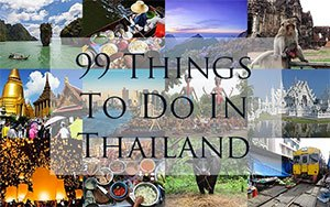 99 Things to do in Thailand: Ultimate bucket List