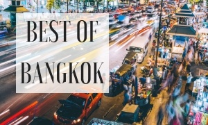 Best of Bangkok guide